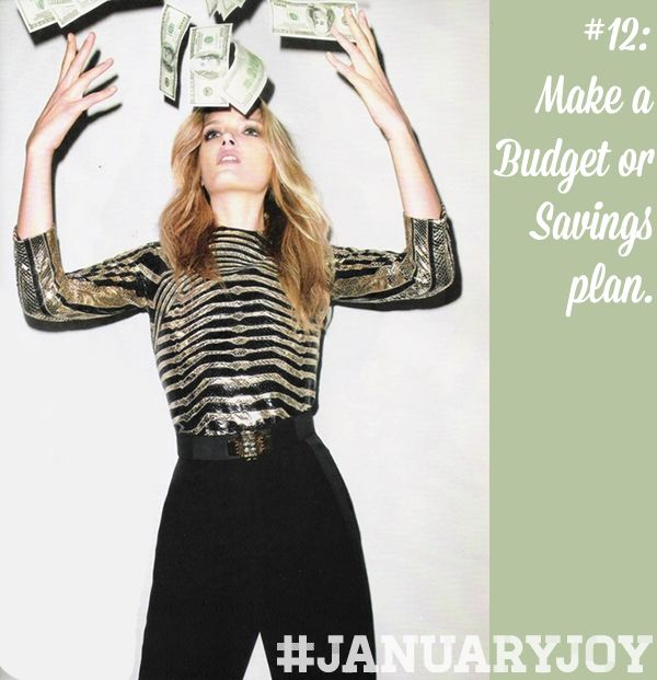 Sort out your money - make a budget or savings plan