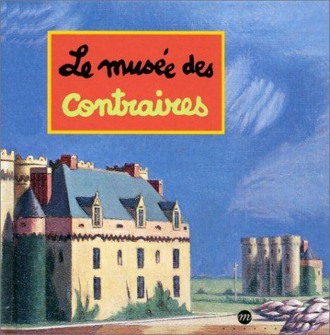 Amazon.fr - Le musée des contraires - Caroline Desnoëttes - Livres