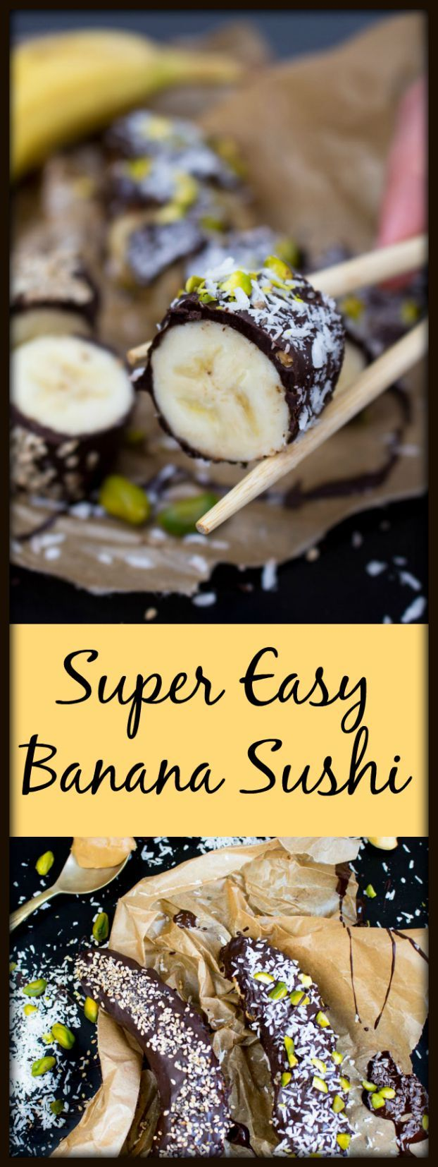 Super easy banana sushi with chocolate, pistachios, coconut flakes, sesame and chia seeds.
