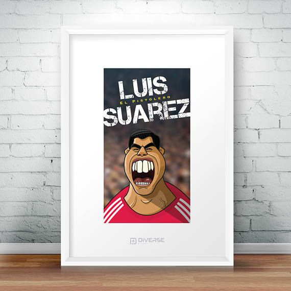 Check out this item in my Etsy shop https://www.etsy.com/uk/listing/519756812/luis-suarez-a4-poster-el-pistolero