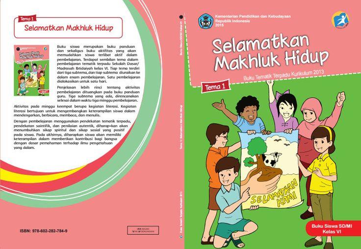 Edisi Revisi Buku Tematik Kurikulum 2013 SD/MI Kelas 6 Tema 1 Selamatkan Makhluk Hidup Format PDF