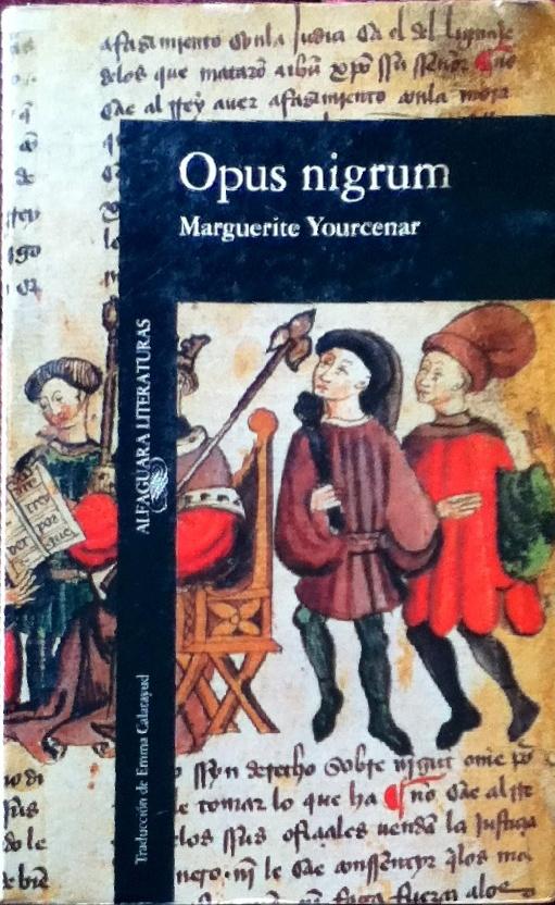 Opus Nigrum,    Marguerite Yourcenar