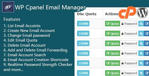Hezecom Cpanel Email Manager - WordPress Plugin . WP Cpanel Email Manager is a WordPress Plugin which perform cpanel operations without having to login to your cpanel. It enables you to easily create email, list all emails accounts, change email passwords, edit quota and more.
