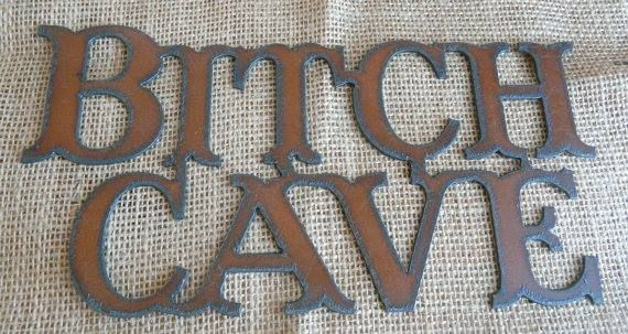 "Western Home Decor Catalog | ... DECOR Recycled Rustic Metal ""Bitch Cave"" Western Sign Home Décor"