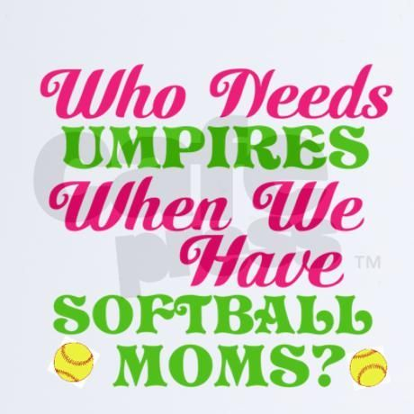 Quotes Fans Cute Softball Quotes