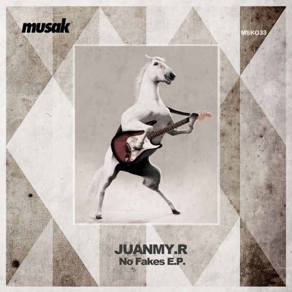 Label Worx Release of the Day - Juanmy.R : No Fakes [Musak Records]