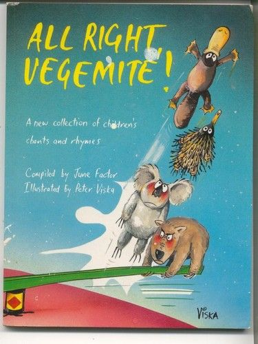 All Right Vegemite compiled by June Factor - a classic Australian children's book of children's chants and rhymes