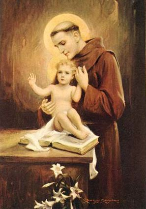 Feast Day of St. Anthony of Padua:  By his aid, grant that we may live a truly Christian life and experience help in all adversities!  +Amen