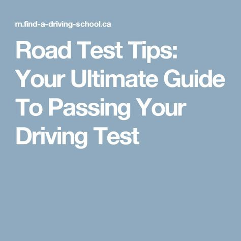 Road Test Tips: Your Ultimate Guide To Passing Your Driving Test