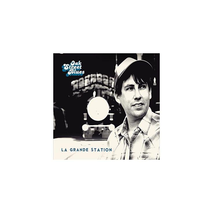 Oak Street Blues - Grande Station (CD)