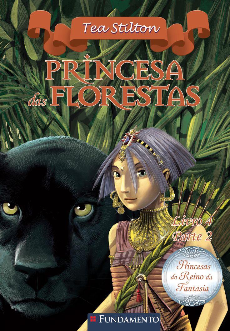 Princesas do Reino da Fantasia 08 - Princesa das Florestas Parte 2. http://editorafundamento.com.br/index.php/princesas-do-reino-da-fantasia-08-princesa-das-florestas-parte-2.html