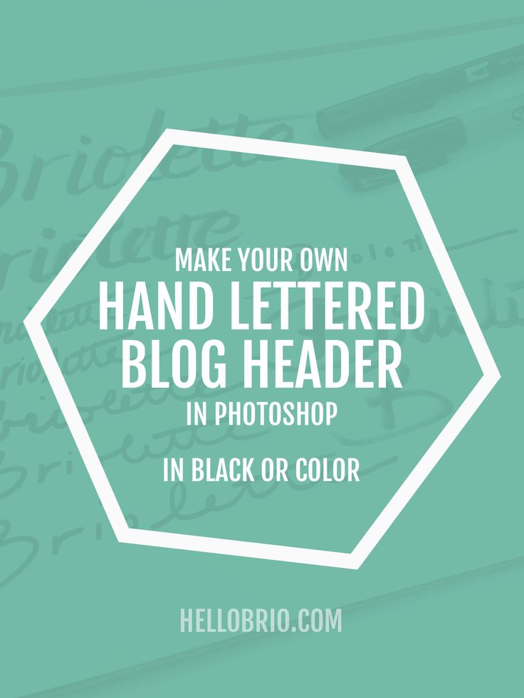 Click through to learn how to create your own hand lettered blog header in Photoshop - with black lettering or any color you want!