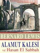 Alamut Kalesi ve Hasan El Sabbah - Bernard Lewis