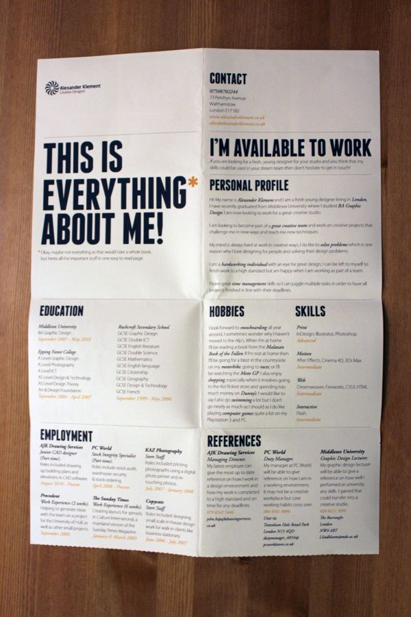 This CV stuck out to us purely because its clearly a fold away. ...♥♥...  This would mean that it could be made bigger than the normal size of a CV, therefore allowing for more information and examples of work to be shown.