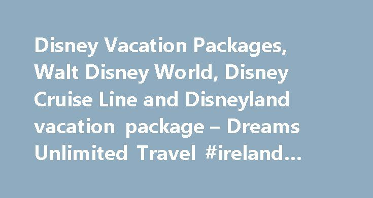 Disney Vacation Packages, Walt Disney World, Disney Cruise Line and Disneyland vacation package – Dreams Unlimited Travel #ireland #travel http://travels.remmont.com/disney-vacation-packages-walt-disney-world-disney-cruise-line-and-disneyland-vacation-package-dreams-unlimited-travel-ireland-travel/  #cheap travel agents # Dreams Unlimited Travel DREAMS CRUISE We've expanded our travel services to include Royal Caribbean and Celebrity Cruises. Dreams Cruise is your vacation resource for…