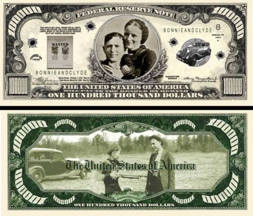 BONNIE & CLYDE Novelty Dollar Bill Auction