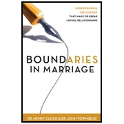 Boundaries in Marriage   -               By: Dr. Henry Cloud, Dr. John Townsend