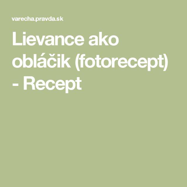 Lievance ako obláčik (fotorecept) - Recept