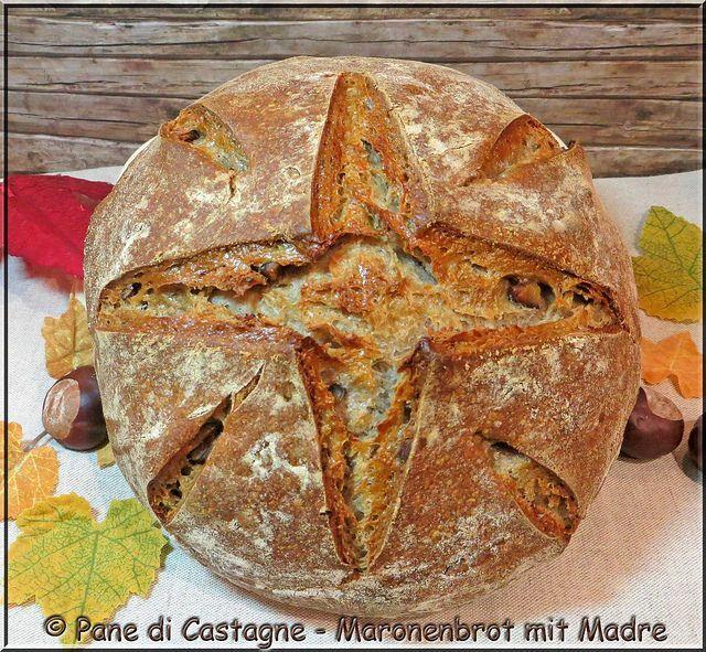 Pane di Castagne - Maronenbrot mit Madre