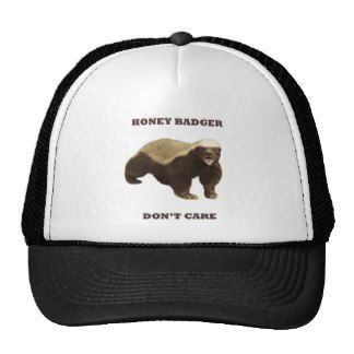 Honey Badger Don't Care Trucker Hats