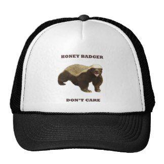 Honey Badger Don't Care Trucker Hats