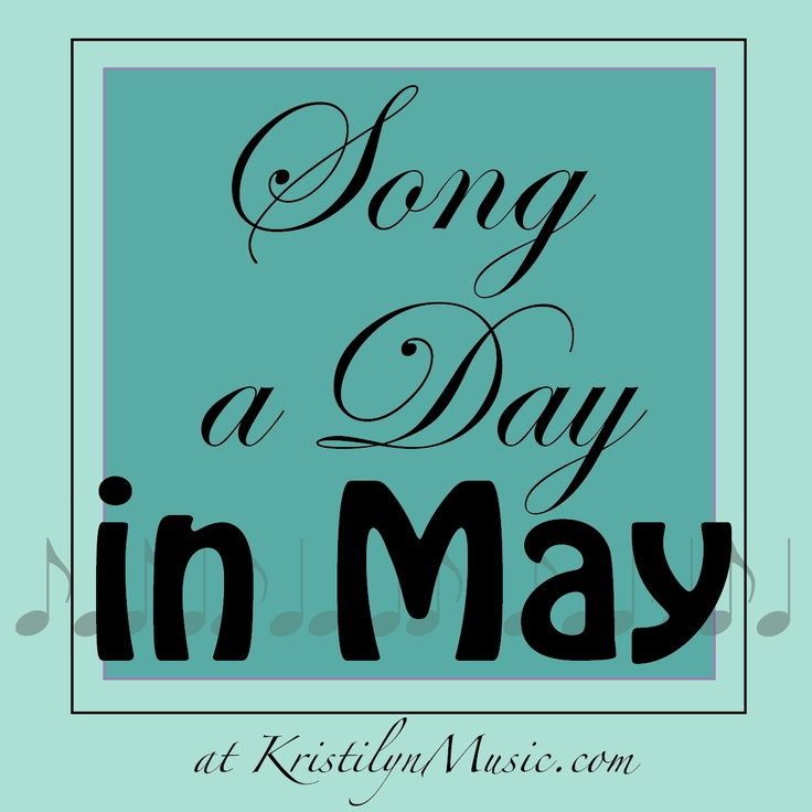 Song a Day in May | Song About Anything (Day 15) « Kristilyn Robertson | Musician & Singer-Songwriter