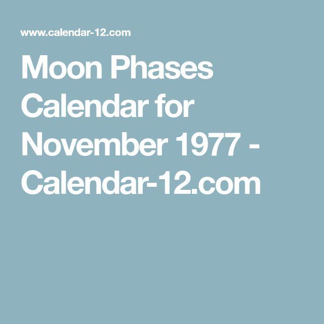 Moon Phases Calendar For November 1977 Calendar 12 Com Secret