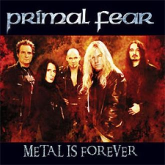 primal fear band | PRIMAL FEAR - Metal Is Forever - Nuclear Blast