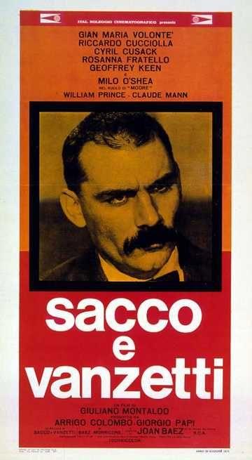 Sacco e Vanzetti 1971 di Giuliano Montaldo con Gian Maria Volonté e Riccardo Cucciolla.