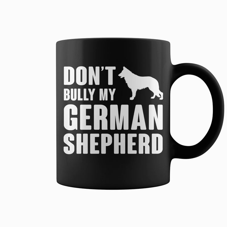 Dont bully my #German Shepherd , Order HERE ==> https://www.sunfrog.com/Pets/116697117-496642342.html?6789, Please tag & share with your friends who would love it, #birthdaygifts #superbowl #christmasgifts  #german shepherd dog names, german shepherd dog puppy, german shepherd dog black  #family #architecture #art #cars #motorcycles #celebrities #DIY #crafts #design #education