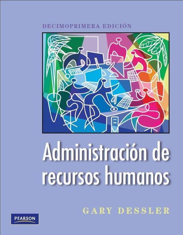 Administración De Recursos Humanos - Gary Dessler - PDF - Español Http://helpbookhn.blogspot.com ... @tataya.com.mx 2020