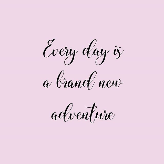 Quote Live Life Every Day Is A Brand New Adventure Inspirational Quotes Pinterest Quote Mom And Baby Quotes Inspirational Quotes About Love Baby Quotes