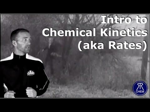 Introduction to Chemical Kinetics (Rates)