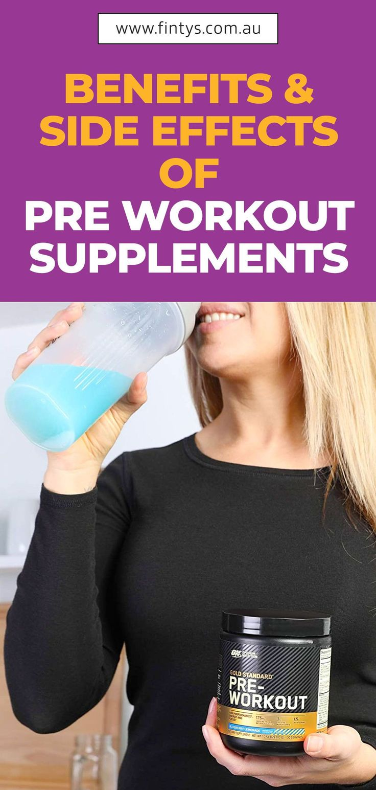Benefits Side Effects Of Pre Workout Supplements In 2021 Workout Supplements Pre Workout Supplement Good Pre Workout