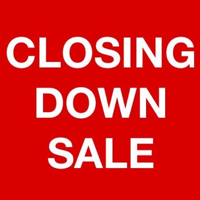 Store Closing Huge Sale Starts At Noon On Friday 22 Feb 19 At Shop
