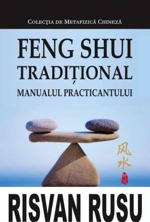Feng Shui traditional, Manualul practicantului - Risvan Vlad Rusu