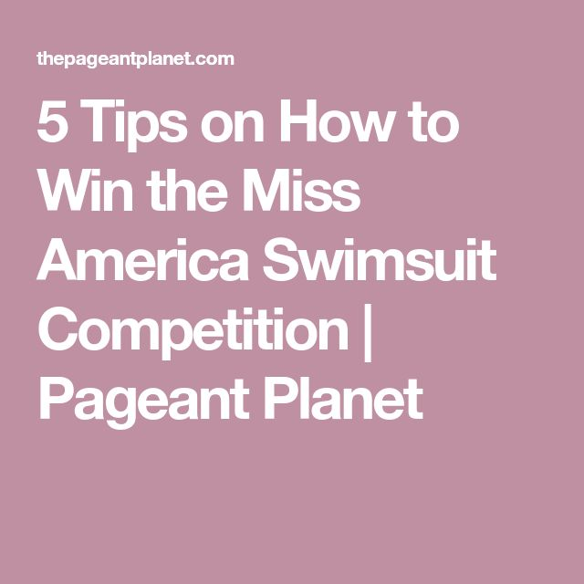 5 Tips on How to Win the Miss America Swimsuit Competition | Pageant Planet