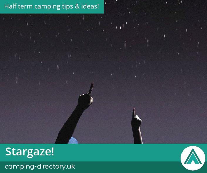 Stargaze! Family. Camping Trip. Road Trip. Half Term. Holiday. Travel. UK. Ireland. Stars. Night.