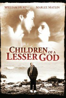 Children of a Lesser God (1986): Lesser Gods, Favourit Movies, William Hurt, Awesome Movies, Favorit Book, Gods 1986, Favorit Movies, Watches Movies, Beauty Film
