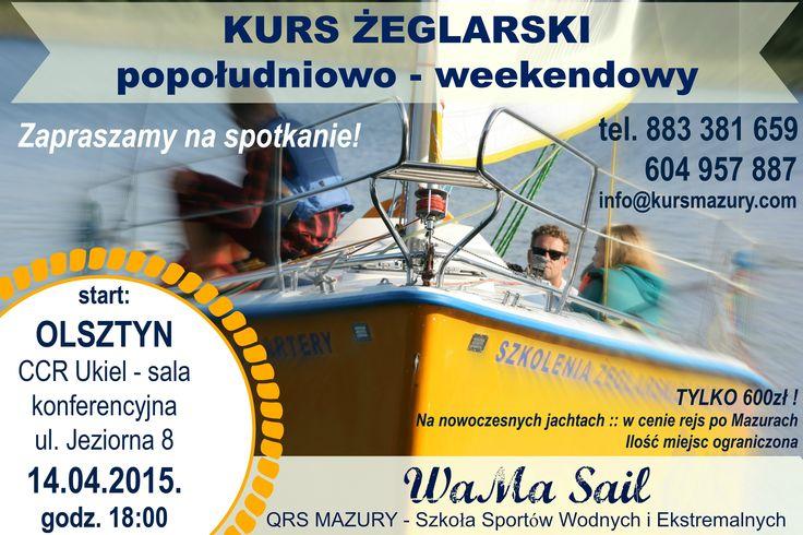 KURS ŻEGLARSKI w OLSZTYNIE - popołudniowo-weekendowy - WaMa Sail - Kurs Mazury http://www.kursmazury.com  Wiosna w Olsztynie!