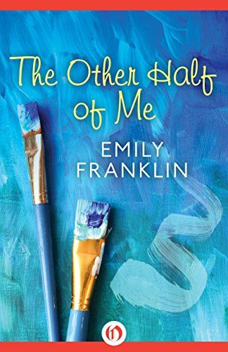 The Other Half of Me by Emily Franklin