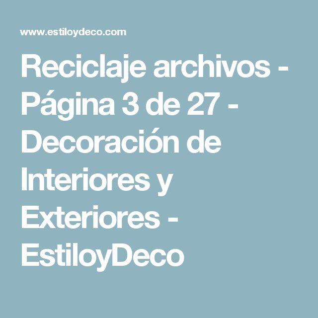 Reciclaje archivos - Página 3 de 27 - Decoración de Interiores y Exteriores - EstiloyDeco