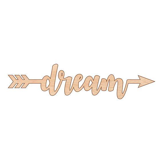 Dream Sign Arrow Shape Kids Room Wall Art Decor Laser Cut