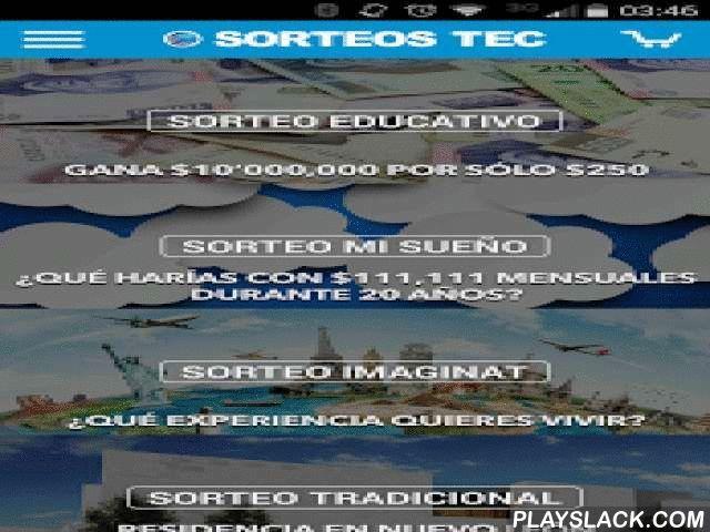 Sorteos Tec  Android App - playslack.com ,  ¡Una aplicación para que de forma rápida puedas acceder a los mejores sorteos de México que apoyan el desarrollo del país a través de la educación!La aplicación incluye:- Información de los premios de los productos de Sorteos Tec- Compra de boletos de los diferentes productos de Sorteos Tec- Destino de fondos: cada compra apoya la distinción Líderes del Mañana del Tecnológico de Monterrey- Consulta de ganadores del Sorteo Educativo, Sorteo Mi…