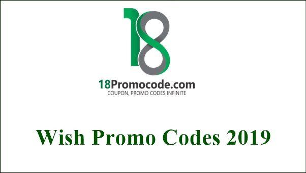 100 Verified Wish Promo Codes July 2019 18promocode Promo Codes Coupons Wish