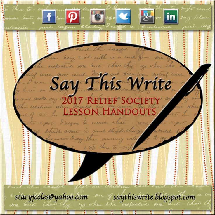 2017 Relief Society lesson handouts 4x4, easy to download, print, & use. FREE!  saythiswrite.blogspot.com
