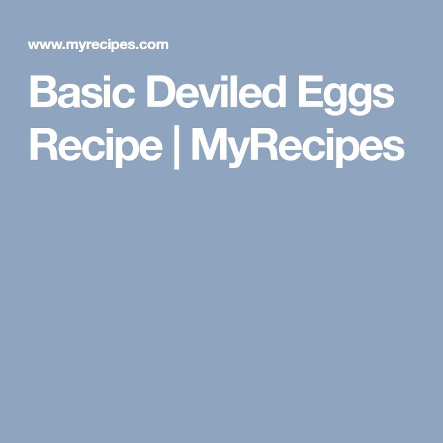 Basic Deviled Eggs Recipe   MyRecipes