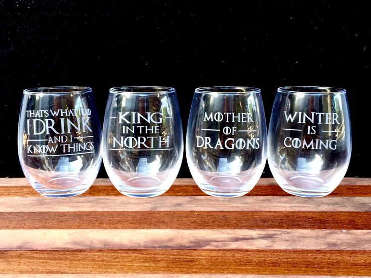 Game of Thrones Wine Glasses Etched Quotes - Set of 4 - I Drink and I Know things, King in the North, Winter is Coming, Mother of Dragons by IntegrityArt on Etsy https://www.etsy.com/listing/462673584/game-of-thrones-wine-glasses-etched