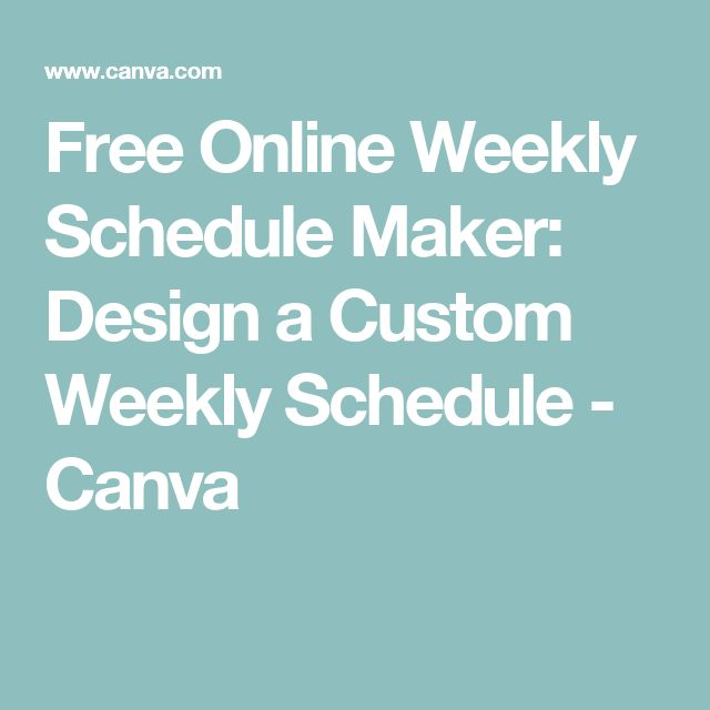 Free Online Weekly Schedule Maker: Design a Custom Weekly Schedule - Canva