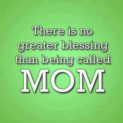 the blessings of being a mother Blessing of being a mother quotes - 1 the success of being a mother is seen in her child's morals if she molded the good behavior of her children then she is a successful mother read more quotes and sayings about blessing of being a mother.